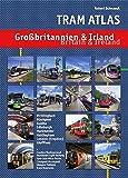 Tram Atlas Großbritannien & Irland: Britain & Ireland