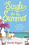 Single for the Summer: The perfect feel-good romantic comedy set on a Greek island
