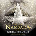The Last Namsara: Iskari, Book 1 Audiobook by Kristen Ciccarelli Narrated by Pearl Mackie