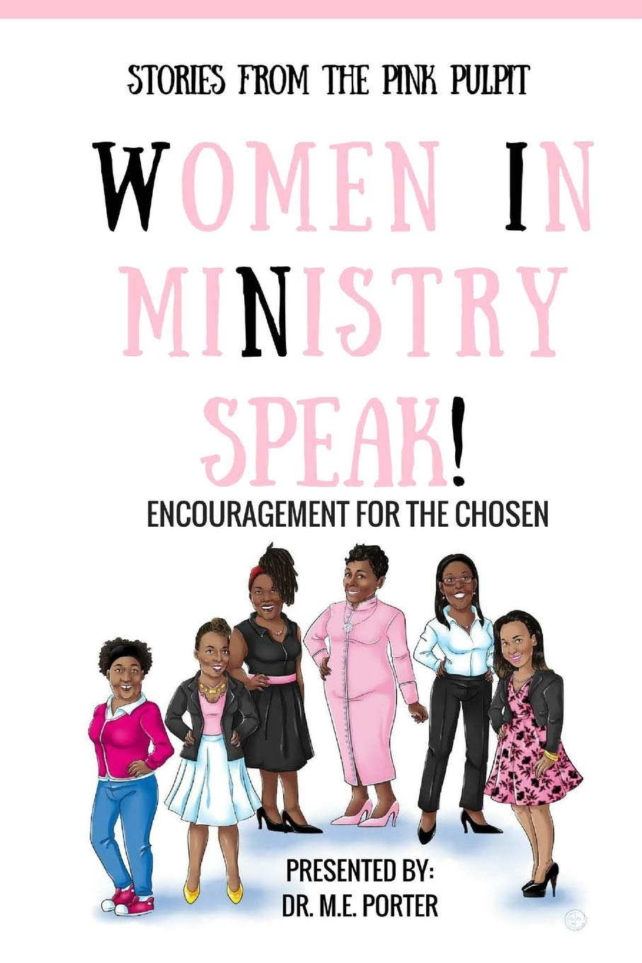 Stories From The Pink Pulpit: Women in Ministry Speak! pdf