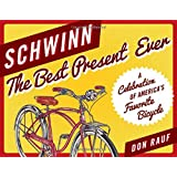 No hands the rise and fall of the schwinn bicycle company an schwinn the best present ever fandeluxe Images