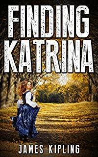 Mystery: Finding Katrina: by James Kipling ebook deal