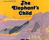 The Elephant's Child, Rudyard Kipling, 0859532755