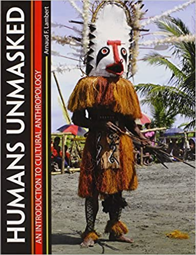Book Humans Unmasked: An Introduction to Cultural Anthropology 1st edition by LAMBERT ARNAUD F (2014)