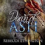 Dawn of Ash: Imdalind, Book 6 | Rebecca Ethington