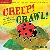Indestructibles Creep! Crawl!