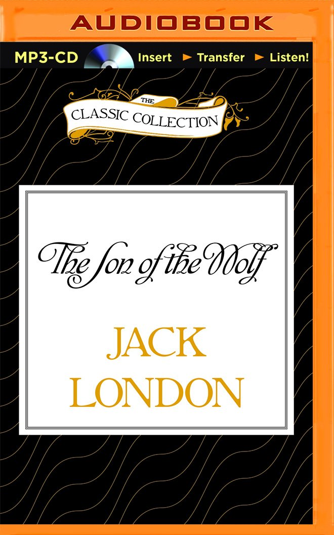 Read Online The Son of the Wolf (Classic Collection (Brilliance Audio)) pdf epub