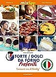 mixtipp torte dolci da forno preferiti italiano cucinare con il bimby tm5 und tm31 kochen mit dem thermomix italian edition