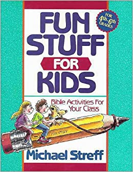 Book Fun Stuff for Kids: Bible Activities for Your Class