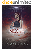Nexus: The Alliance Series Book Six