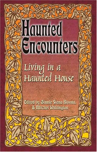 Living in a Haunted House (Haunted Encounters)