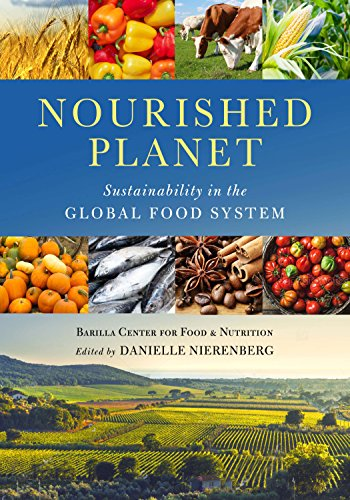 Nourished Planet: Sustainability in the Global Food System (Curriculum Center For Family And Consumer Sciences)