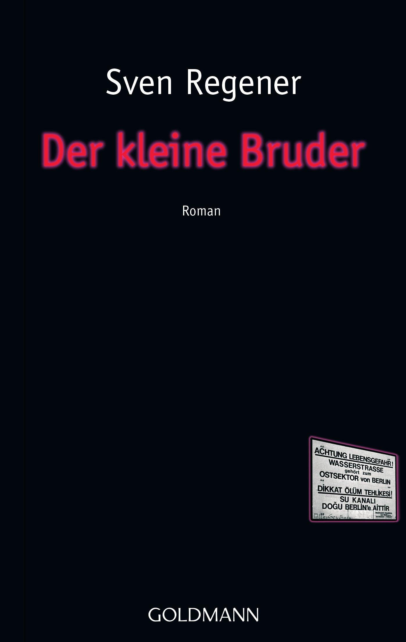 Der kleine Bruder: Roman: Amazon.de: Sven Regener: Bücher