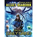 Project Daily Grind (Mirror World)