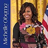 First Lady Michelle Obama 2019 12 x 12 Inch Monthly Square Wall Calendar, USA United States of America Famous Figure (Multilingual Edition)
