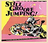 Still Groove Jumping! 16 Classic Rockin' R&B Tracks From RCA's Groove Label
