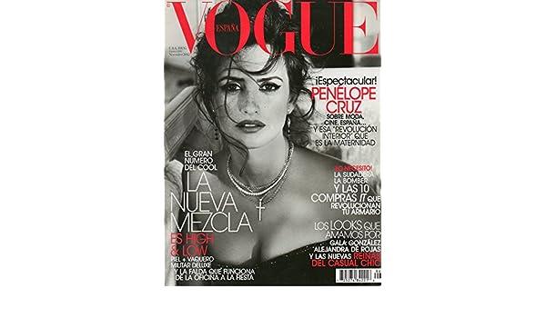 Vogue Espana November 2012 Magazine iESPECTACULAR! PENELOPE CRUZ SOBRE MODA, CINE, ESPANA... Y ESA REVOLUCION INTERIOR QUE ES LA MATERNIDAD: Unk, ...