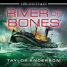 River of Bones: Destroyermen Series, Book 13