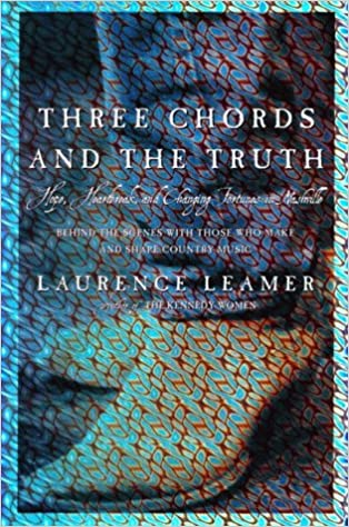 three chords and the truth first paperback printing may 1998 behind the scenes with those who make and shape country music