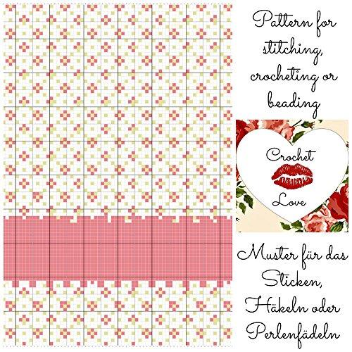 Crochet Love - Flower Curtain: Pattern for stitching, crocheting or beading - Muster für das Sticken, Häkeln oder Perlenfädeln (Curtain Beading)