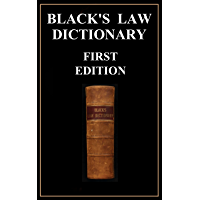 Black's Law Dictionary - First Edition of 1891 - Henry Campbell Black KINDLE EDITION
