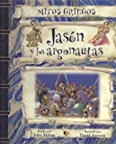 Jason y los argonautas/ Jason and the Argonauts (Spanish Edition)