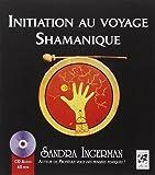 Initiation au voyage Shamanique (1CD audio)
