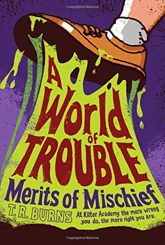 Read Online A World of Trouble (Merits of Mischief) ebook