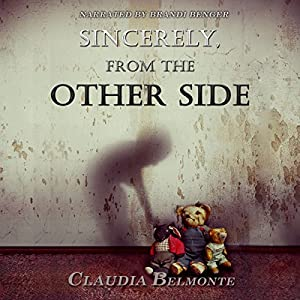 Sincerely, from the Other Side Audiobook