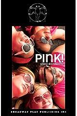 Pink! Paperback