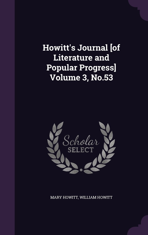 Howitt's Journal [of Literature and Popular Progress] Volume 3, No.53 ebook