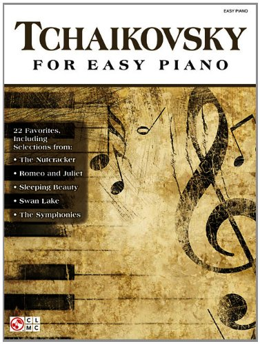 Tchaikovsky for Easy Piano Cherry Lane Classical Piano