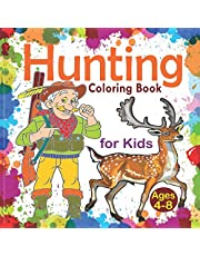 Hunting Coloring Book for Kids Ages 4-8: Cutest Deer Hunting Coloring Book Kids - Hunting Coloring Books for boys & girls - Outdoor Hunting Coloring Books (Coloring Book for Boys Ages 4-8)