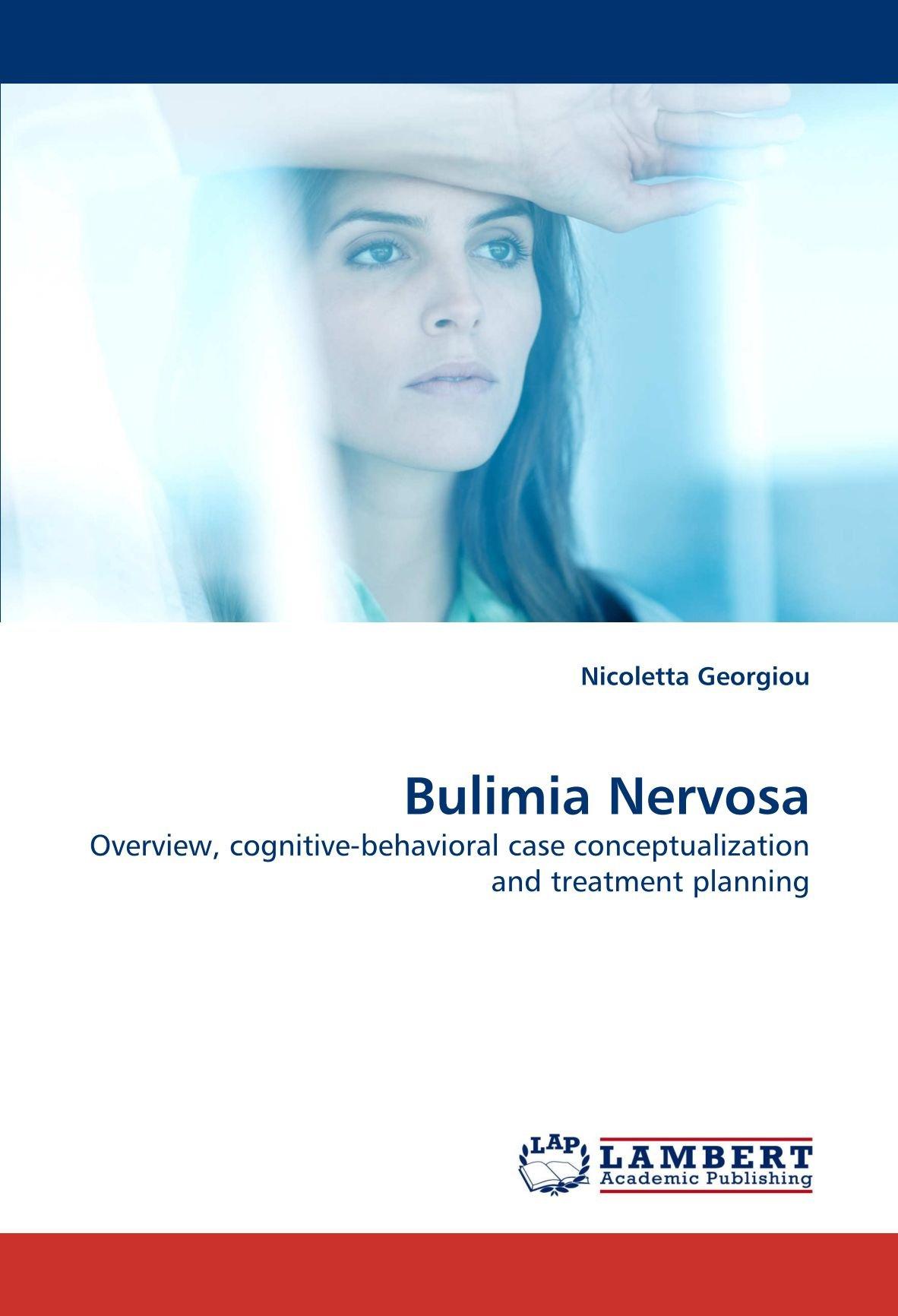 Bulimia Nervosa: Overview, cognitive-behavioral case conceptualization and treatment planning ebook