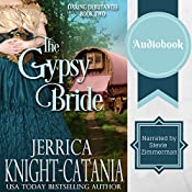 The Gypsy Bride: The Daring Debutantes, Book 2 | Jerrica Knight-Catania
