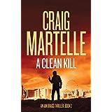 A Clean Kill (Ian Bragg Thriller)