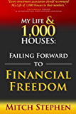 My Life and 1,000 Houses: Failing Forward to Financial Freedom