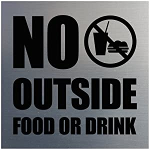 All Quality Square No Outside Food or Drink Wall/Door Sign - Silver (Large)