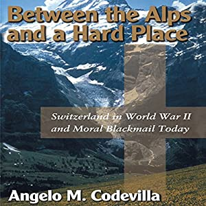 Between the Alps and a Hard Place Audiobook