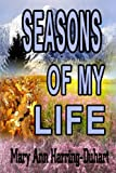 Seasons of My Life, Mary Ann Harring-Duhart, 1105340023