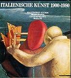 Italienische Kunst 1900-1980. Hauptwerke aus dem Museo d'Arte Contemporanea, Mailand