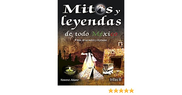 Cool Mitos Y Leyendas De Todo Mexico Myths And Legends From All Home Interior And Landscaping Palasignezvosmurscom