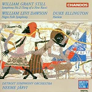 Still: Symphony 2; Dawson: Negro Folk Symphony; Ellington: Harlem