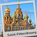Saint Petersbourg. L'audioguide   Olivier Lecerf
