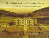 The Artist and the Country House, John Harris, 0962258822