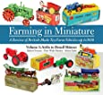 Farming in Miniature: Airfix to Denzil Skinner 1: A Review of British-made Toy Farm Vehicles Up to 1980