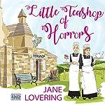 Little Teashop of Horrors | Jane Lovering