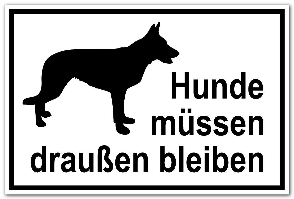 Hinweisschild Aus Folie Hunde Müssen Draußen Bleiben 20