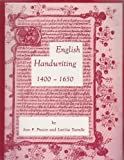 img - for English Handwriting, 1400-1650: An Introductory Manual (Pegasus Paperbacks) book / textbook / text book