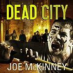 Dead City | Joe McKinney